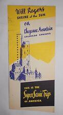 Vtg Brochure Cheyenne Mountain Broadmoor Hwy Wyoming Will Rogers Shrine Of Sun