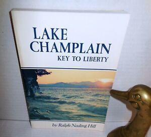 BOOK Lake Champlain Key to Liberty op 1985 Fr & Indian War AmRev War of 1812