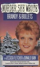 Murder, She Wrote: Brandy and Bullets-ExLibrary