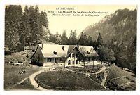 CPA 38 Isère Grande Chartreuse Maison Forestière du Col de la Charmette