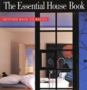 The Essential House Book: Getting Back to Basics by Terence Conran