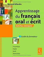 Apprentissage du français oral et écrit : Adultes immigrés - Guide du formate