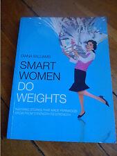 DIANA WILLIAMS SIGNED BOOK. SMART WOMEN DO WEIGHTS
