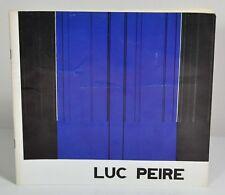LUC PEIRE - Galeria Lucas, Valencia, 1981. Catalogue d'exposition.