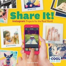 Cool Social Media: Shoot It! : Instagram Projects for the Real World by...