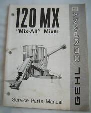 """GEHL 120 MX """"MIX-ALL"""" MIXER Service Parts Manual"""