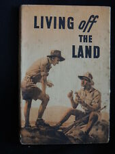 LIVING OFF THE LAND-S.C/1944 - THE ARMY EDUCATION AUTHORITIES
