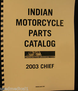 Indian 2003 CHIEF Pts. Catalog Fully Illustrated -Line Drawings-Phots -288 Pages