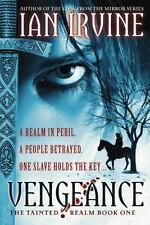 Vengeance (The Tainted Realm), Irvine, Ian, Good Condition, Book