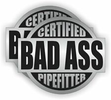 2x Bad Ass Pipe Fitter Hard Hat Sticker Helmet Decal Label Lunch Tool Box OSHA