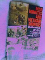BOOK MAD MINUTES AND VIETNAM MONTHS SOLDIER,S MEMOIR 384 PAGES VIETNAM WAR