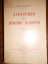 Jean Giraudoux Aventures de Jérôme Bardini. Roman. Edition originale.