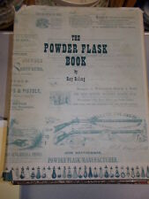 The Powder Flask Book by Ray Riling (1953 First Edition, Hardcover) BK-21
