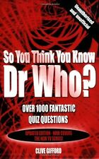 So You Think You Know: So You Think You Know Dr Who,Clive Gifford
