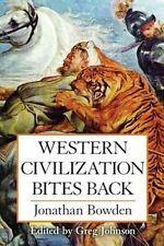 Western Civilization Bites Back by Jonathan Bowden (Paperback / softback, 2014)