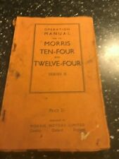 MORRIS TEN-FOUR 10-4 TWELVE-FOUR 12-4 Ser'2 SERVICE OPERATION REPAIR MANUAL 1945