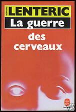 Livre..LA GUERRE DES CERVEAUX..BERNARD LENTERIC...Roman