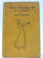 Fifth Formers of St Clare's Blyton, Enid 1952 Book 69712