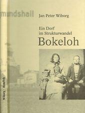 Wiborg, Bokeloh ein Dorf im Strukturwandel, ehem Butteramt, Stadt Wunstorf, 1998