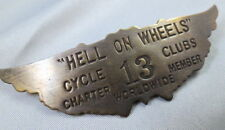 HELL ON WHEELS CyCLE CLUB 13 CHARTER MEMBER BRASS PIN MOTORCYCLE BIKER WING 60'S