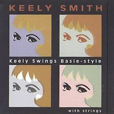 KEELY SMITH - Keely Swings Basie Style, 2002 Jazz Vocals CD