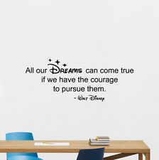 Disney Quote Wall Decal Dreams Come True Vinyl Sticker Baby Nursery Decor 217crt