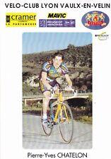 CYCLISME carte cycliste PIERRE-YVES CHATELON club VELO-CLUB LYON VAULX-EN-VELIN