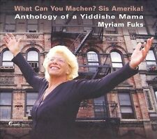 What Can You Machen? Sis Amerika!: Anthology of a Yiddishe Mama, New Music