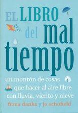 EL LIBRO DEL MAL TIEMPO. UN MONTON DE COSAS QUE HACER AL AIR