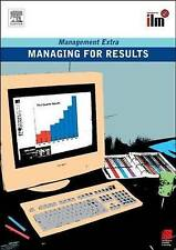 Managing for Results: Revised Edition (Management Extra) by Elearn