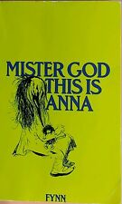 Mister God, This is Anna Fynn FREE AUS POST very good used cond Paperback 1977