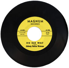 "JOHNNY GUITAR WATSON  ""BIG BAD WOLF c/w YOU CAN STAY""    AWESOME R&B MOVER"