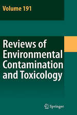 Reviews of Environmental Contamination and Toxicology: Continuation of Residue R