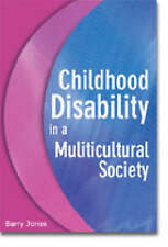 Childhood Disability in a Multicultural Society by Barry Jones (Paperback, 2003)