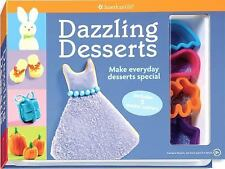 Dazzling Desserts: Make Everyday Desserts Special (American Girl)