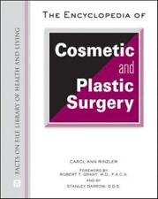 The Encyclopedia of Cosmetic and Plastic Surgery (Facts on File Librar-ExLibrary