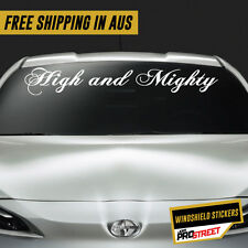 HIGH AND MIGHTY JDM CAR WINDSHIELD TOP STICKER Drift Turbo Euro Fast Vinyl #W...