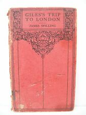 Book. Gile's Trip To London. A Farm Labourer's First Peep At The World. pre 1930
