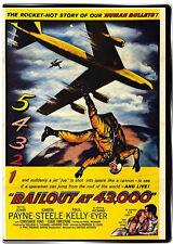Bailout at 43,000 1957 DVD John Payne, Karen Steele, Paul Kelly