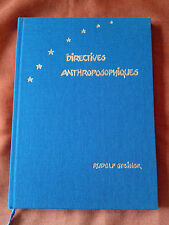 DIRECTIVES ANTHROPOSOPHIQUES - RUDOLPH STEINER