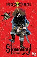 Space Pirates: Stowaway by Jim Ladd (Paperback)