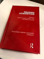 Reading Acquisition by Philip B Gough (editor), Linnea C Ehri (editor), Rebec...