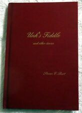 1995 Unk's Fiddle: Stories to Touch the Heart by Steven E. Burt Signed Book