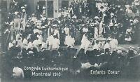 MONTREAL QC – Congres Eucharistique 1910 - Enfants Coeur