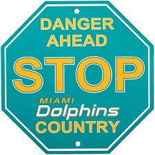 Miami Dolphins STOP SIGN Danger Ahead Dolphins Country 12x12 USA SHIPPER