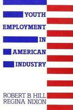 Youth Employment in American Industry-ExLibrary