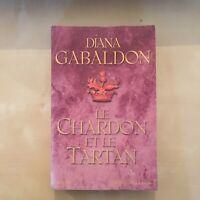 Le Chardon Et Le Tartan - Diana Gabaldon - Presses De La Cité - Etat Acceptable