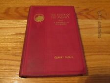 1897 THE SEATS OF THE MIGHTY- GILBERT PARKER D Appleton & Co NEW YORK HC
