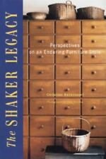 The Shaker Legacy: Perspectives on an Enduring Furniture Style