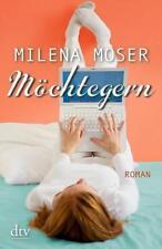 Möchtegern von Milena Moser (2013, Taschenbuch)